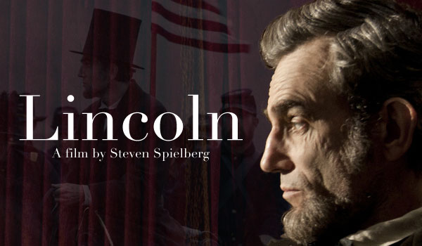 """Lincoln"" by Steven Spielberg"