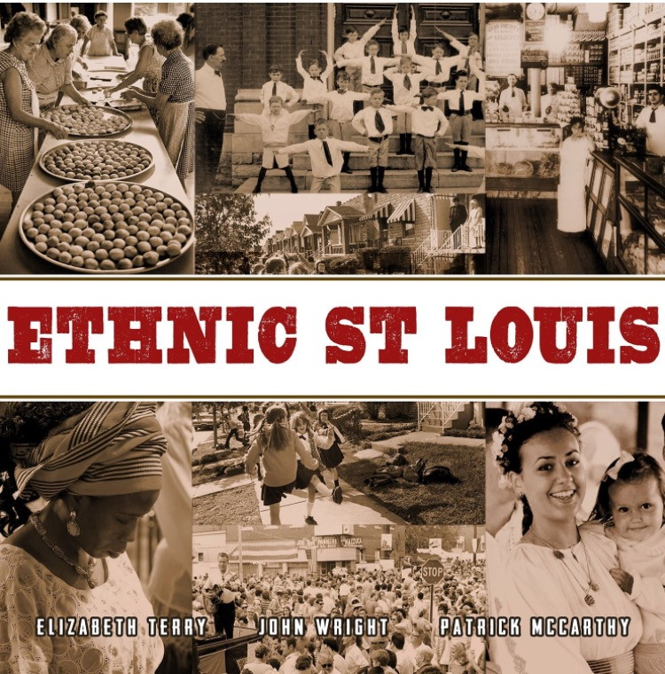 Ethnic St. Louis, 2015, by Elizabeth Terry, Dr. John Wright, Patrick McCarthy.