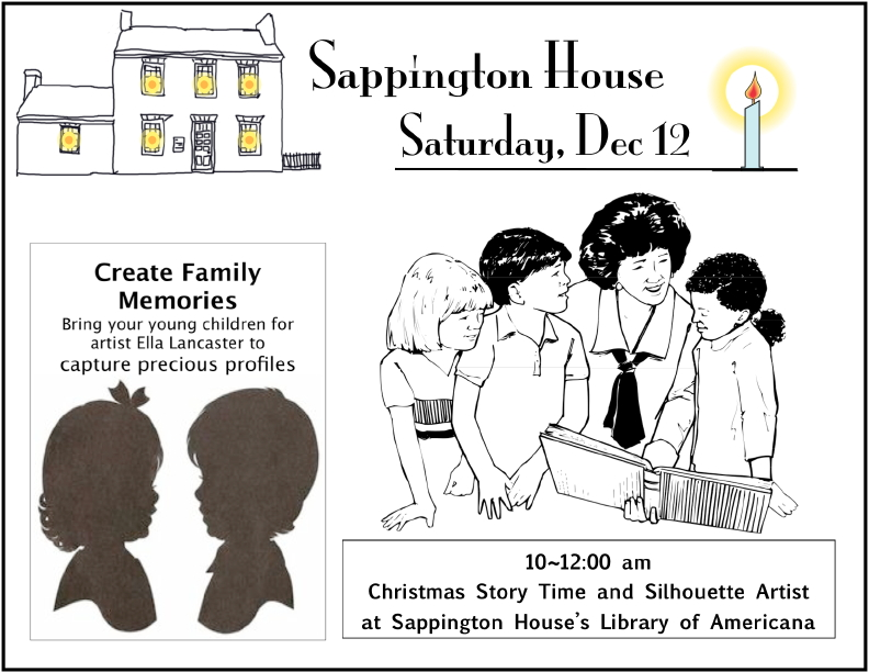 10~12:00 am Christmas Story Time and Silhouette Artist at Sappington House's Library of Americana