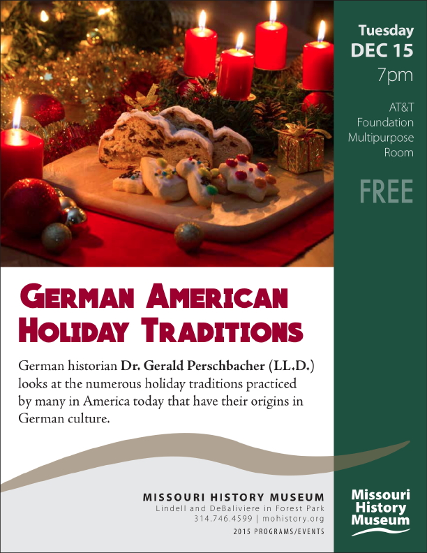 """German American Holiday Traditions"" by German historian Dr. Gerald Perschbacher (LL.D.)"