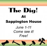 An archaeological dig at the Sappington House June 1-11 Come see it! Free!