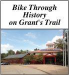 Bike Through History on Grant's Trail