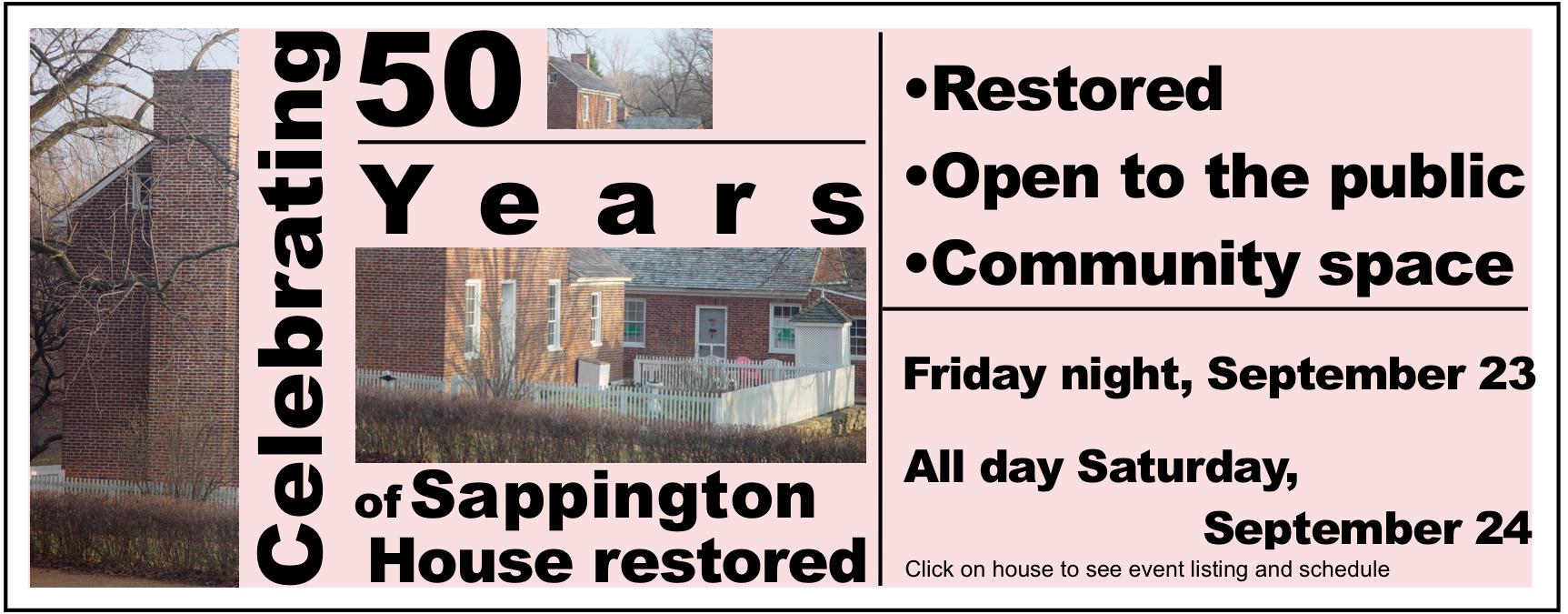 50th anniversary Sappington House restoration celebration, Friday and Saturday, September 23 and 24, 2016