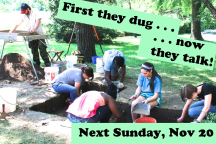 A typical day on the dig at Sappington House on excavation unit number one.