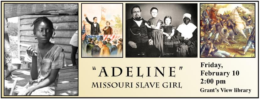 """Adeline"" Missouri Slave Girl"