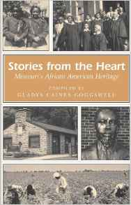 Stories from the Heart: Missouri's African American Heritage by Gladys Caines-Coggswell