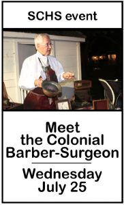 Meet the Colonial Barber-Surgeon Wednesday July 25