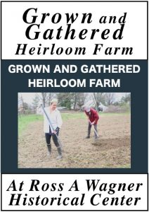 Venue; Grown and Gathered Heirloom Farm At Ross A Wagner Historical Center