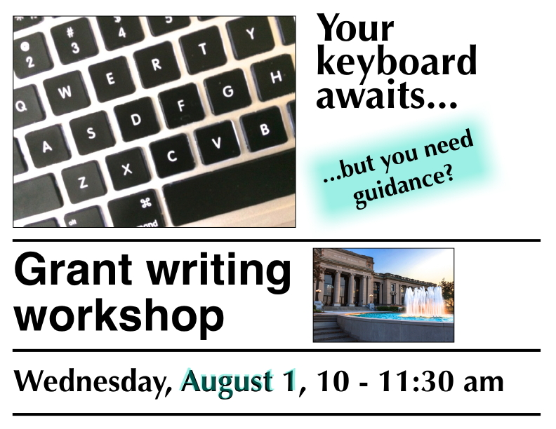 Grant writing workshop Wednesday, August 1, 2018 at 10 am Missouri Historical Museum in the AT&T Room.