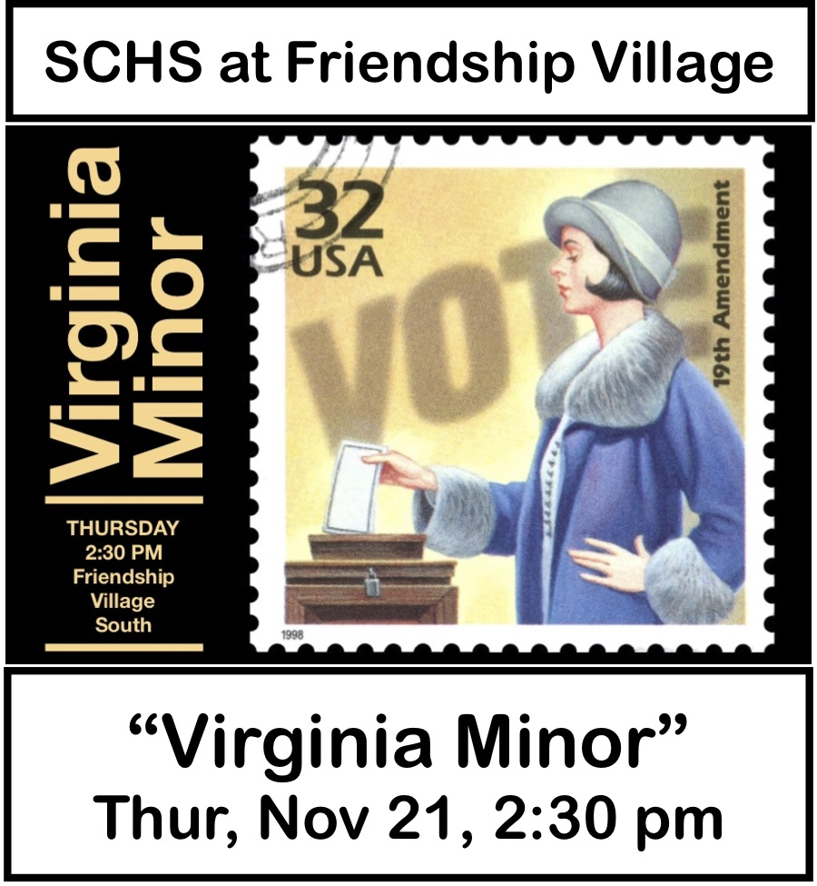 See Barbara Kay portray Virginia Minor at Friendship Village South in Sunset Hills on Thursday November 21, 2019